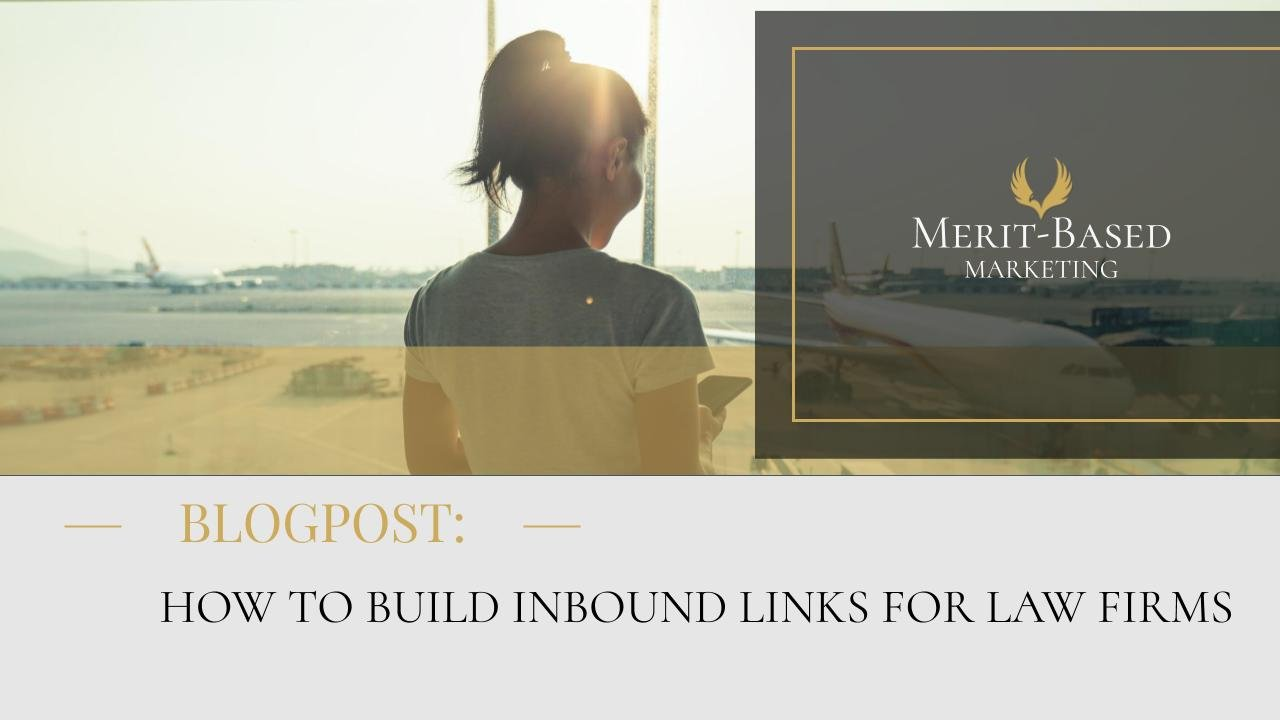 Howt Build Inbound Links for Law Firms