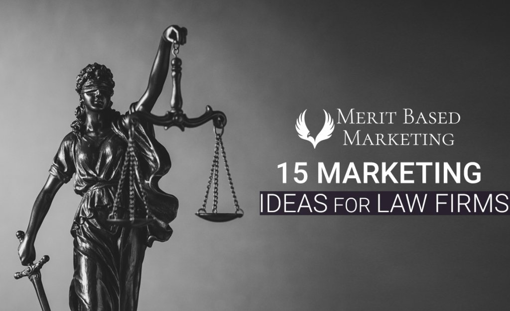 15 Marketing Ideas for Law Firms new