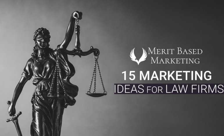 15 Effective Marketing Ideas for Law Firms